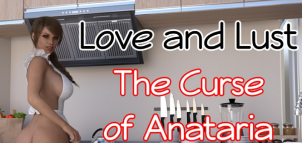 Love and Lust: The Curse of Anataria